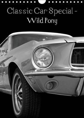 Classic Car Special - Wild Pony (Wall Calendar 2019 DIN A4 Portrait), Beate Gube