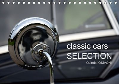 classic cars SELECTION (Tischkalender 2019 DIN A5 quer), Linda IOSIVONI