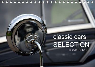 classic cars SELECTION (Tischkalender 2019 DIN A5 quer), Linda IOSIVONI