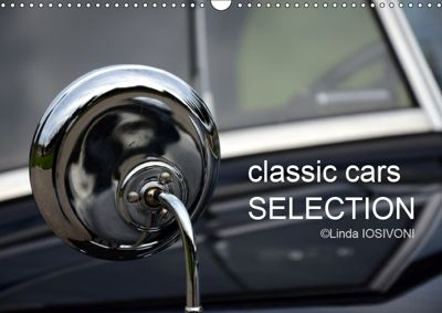 classic cars SELECTION (Wandkalender 2019 DIN A3 quer), Linda IOSIVONI