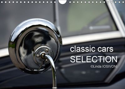 classic cars SELECTION (Wandkalender 2019 DIN A4 quer), Linda IOSIVONI