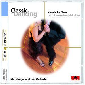 Classic Dancing - Max Greger, Max Greger