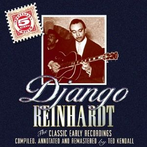 Classic Early Recordings, Django Reinhardt