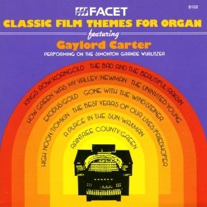 Classic Film Themes, Gaylord Carter, Wurlitzer-Orgel