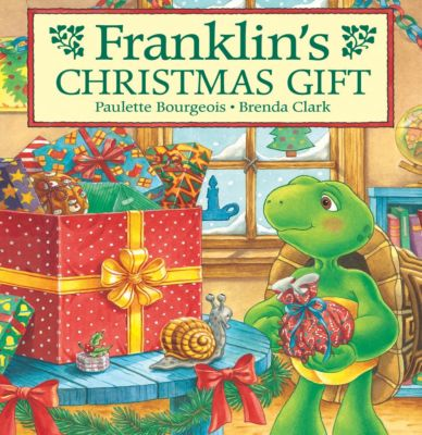Classic Franklin Stories: Franklin's Christmas Gift, Brenda Clark, Paulette Bourgeois
