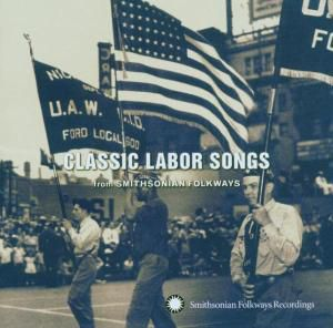 Classic Labor Songs, Diverse Interpreten