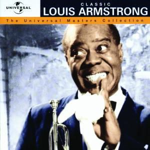 Classic Louis Armstrong - The Universal Masters Collection, Louis Armstrong