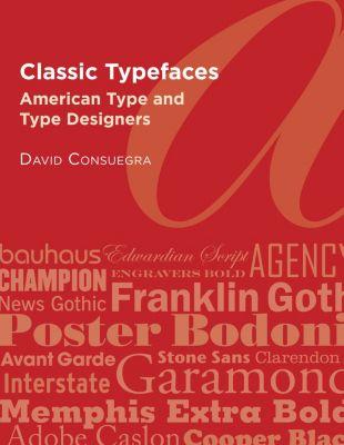 Classic Typefaces, David Consuegra