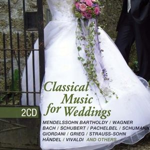 Classical Music For Weddings, Various