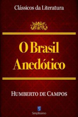 Clássicos da Literatura: Brasil Anedótico, Humberto de Campos