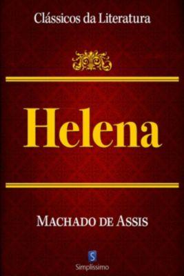Clássicos da Literatura: Helena, Machado de Assis