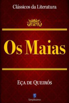 Clássicos da Literatura: Os Maias, Eça de Queirós