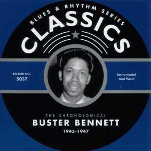 Classics 1945-1947, Buster Bennett
