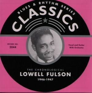 Classics 1946-1947, Lowell Fulson