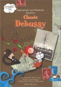 Claude Debussy, Andrea Schöning, Philip Mauritz