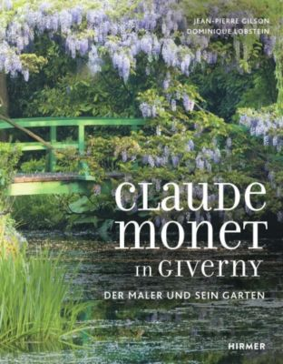 Claude Monet in Giverny, Dominique Lobstein