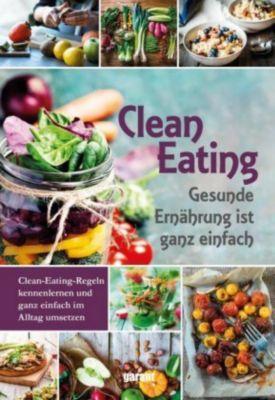 Clean Eating - Constanze Kobell |