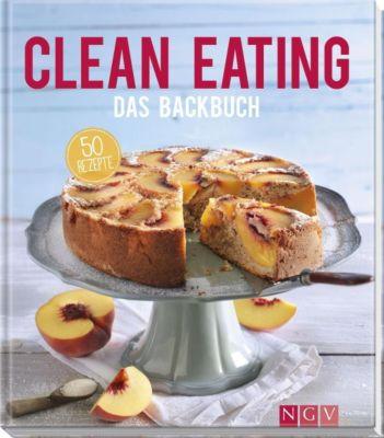 Clean Eating - Das Backbuch - Christina Wiedemann |