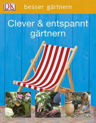 Clever entspannt g rtnern buch portofrei bei for Gartengestaltung joanna