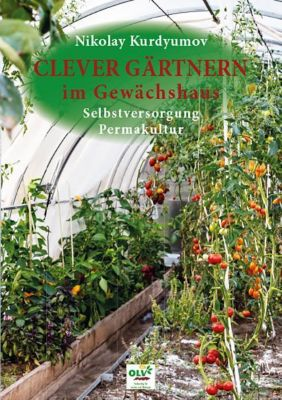 Clever Gärtnern im Gewächshaus - Nikolay Kurdyumov pdf epub