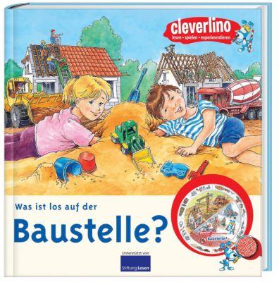 Cleverlino: Was ist los auf der Baustelle?