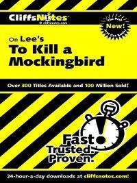 CliffsNotes: CliffsNotes on Lee's To Kill a Mockingbird, Tamara Castleman