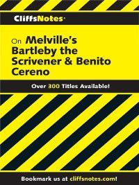 CliffsNotes: CliffsNotes on Melville's Bartleby, the Scrivener & Benito Cereno, Mary Ellen Snodgrass