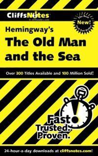 CliffsNotes on Hemingway's The Old Man And The Sea, Jeanne Salladé Criswell