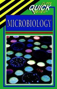 CliffsQuickReview Microbiology, I. Edward Alcamo