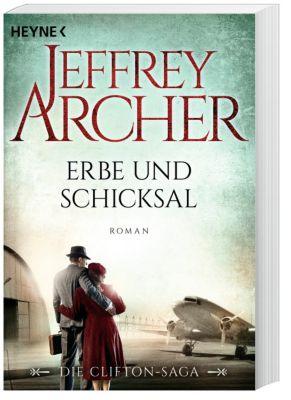 Clifton-Saga Band 3: Erbe und Schicksal, Jeffrey Archer