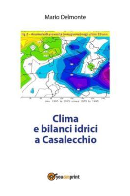Clima e bilanci idrici a Casalecchio, Mario Delmonte