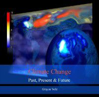 Climate Change Past,Present & Future, Grayce Volz
