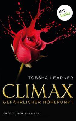 Climax. Gefährlicher Höhepunkt, Tobsha Learner