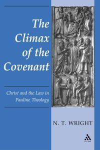 Climax of the Covenant, N.T. Wright