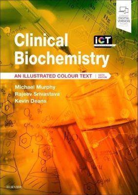 Clinical Biochemistry, Michael Murphy, Rajeev Srivastava, Kevin Deans