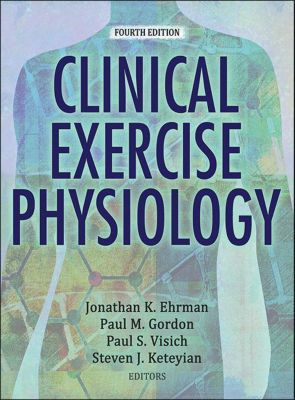Clinical Exercise Physiology, Jonathan Ehrman