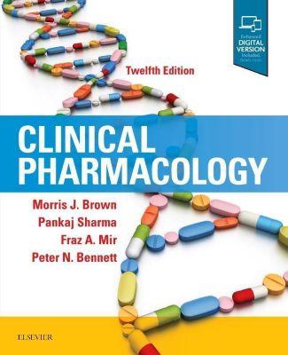 Clinical Pharmacology, Morris J. Brown, Pankaj Sharma, Fraz A. Mir, Peter N. Bennett