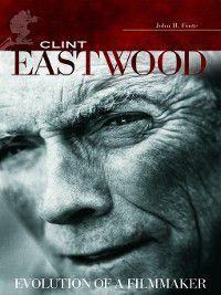 Clint Eastwood, John H. Foote