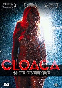 Cloaca - Alte Freunde