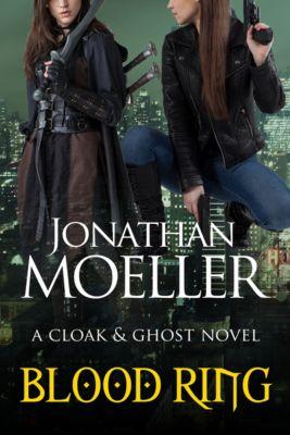 Cloak & Ghost: Blood Ring, Jonathan Moeller