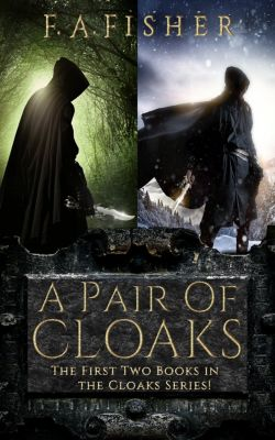 Cloaks: A Pair of Cloaks, F. A. Fisher