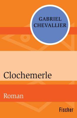 Clochemerle, Gabriel Chevallier