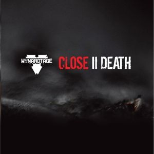 Wynardtage - Close II Death [Gravitator Edition]