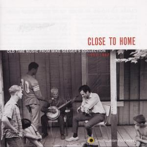 Close To Home - Old Time Music, Diverse Interpreten