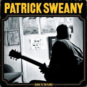 Close To The Floor, Patrick Sweany