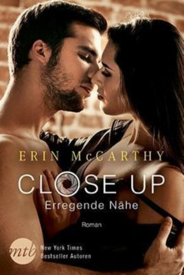 Close Up - Erregende Nähe, Erin McCarthy