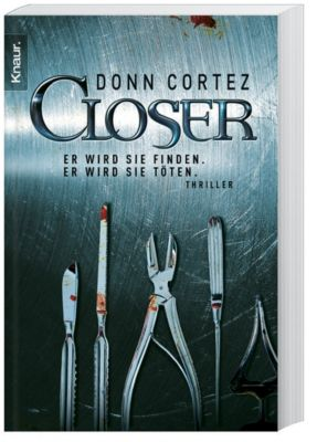 Closer, Donn Cortez