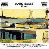 Closer, Mark Isaacs