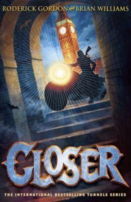 Closer, Roderick Gordon, Brian Williams