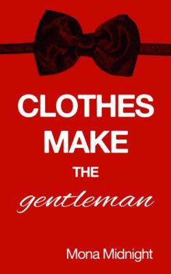 Clothes Make the Gentleman, Mona Midnight